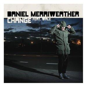 daniel merriweather change ft wale